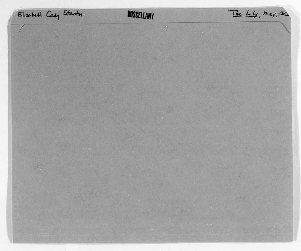 Elizabeth Cady Stanton Papers: Miscellany, 1840-1946; The Lily, May 1852