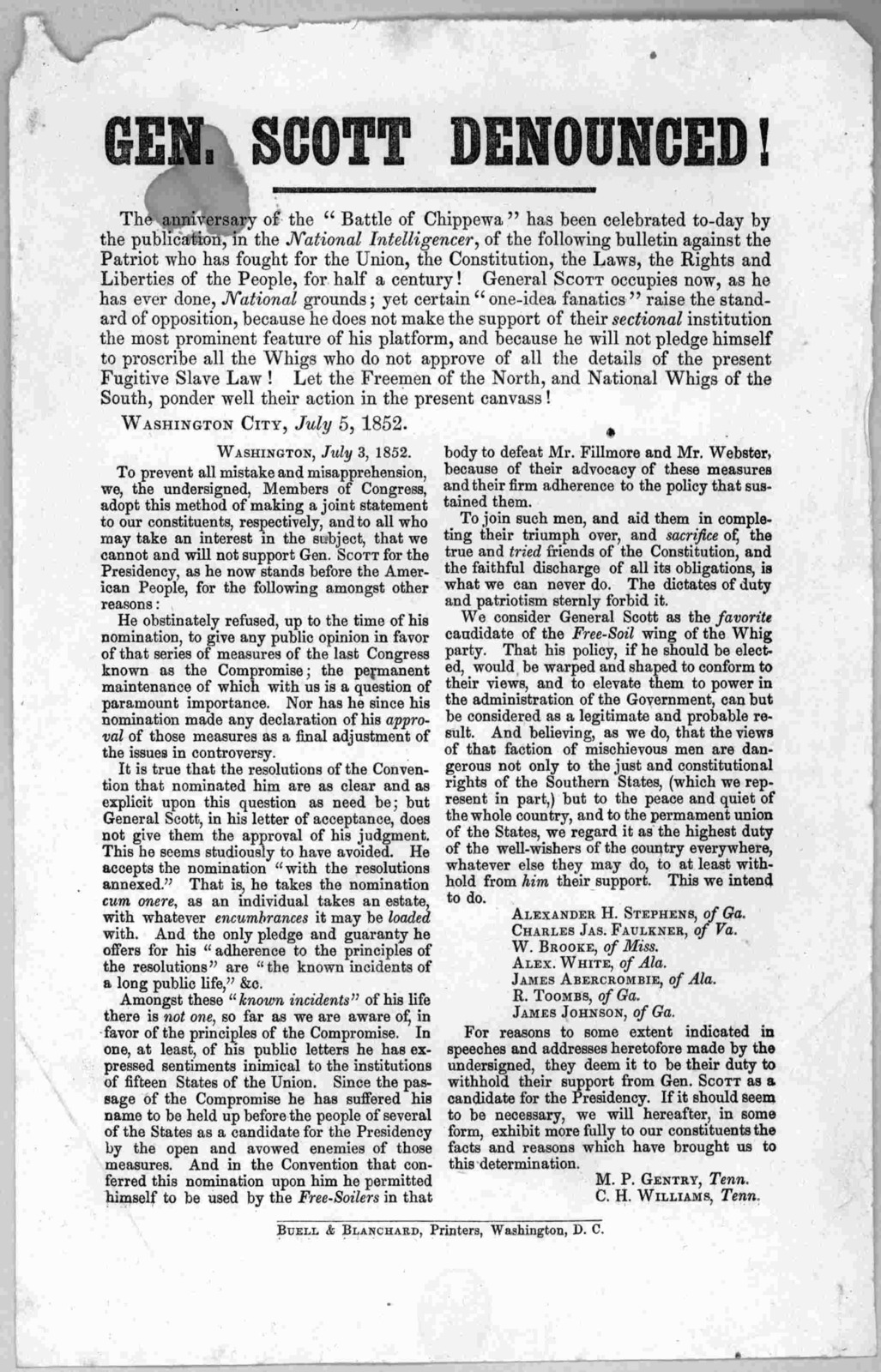 """Gen. Scott denounced! The anniversary of the """"Battle of Chippewa"""" has been celebrated to-day by the publication, in the National Intelligencer, of the following bulletin against the Patriot who has fought for the Union, the Constitution, the law"""