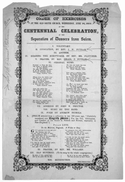 Order of exercises at the Old South Church, Wednesday, June 16,1852. at the centennial celebration of the separation of Danvers from Salem. Salem Observer Press [1852].