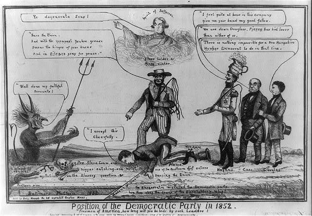 "Position of the Democratic Party in 1852. ""Freemen of America, how long will you be ledd by such leaders"""