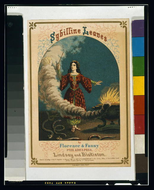 Sybilline leaves by Florence & Fanny, Philadelphia / T. Sinclair's Lith. Phila.