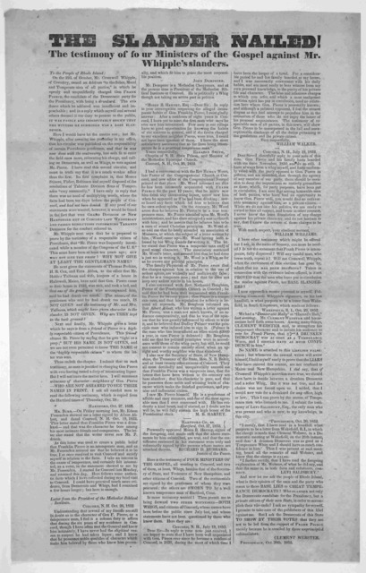 The slander nailed! The testimony of four ministers of the gospel against Mr. Whipple's slanders. To the people of Rhode Island. ... Providence, Oct. 30th, 1852.