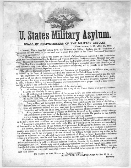 "U. States military asylum. Board of commissioners of the military asylum .... ""Ordered, that a hand-bill setting forth the nature of the military asulum, and the conditions of admission into the same, be printed and sent to every Post Office in"