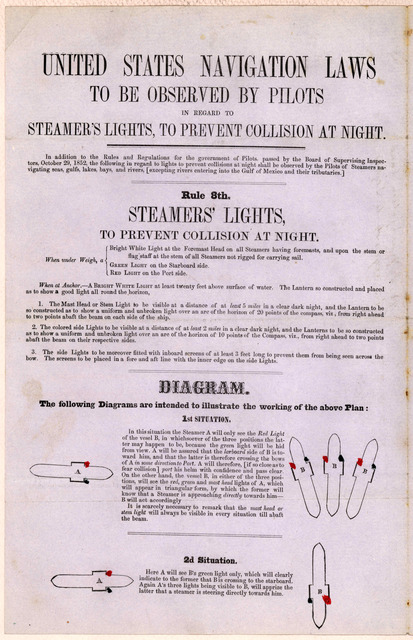 United States navigation laws to be observed by pilots in regard to steamer's lights, to prevent collision at night ... New York. Chambers & Co., printers. 128 Nassau Street. 1852.