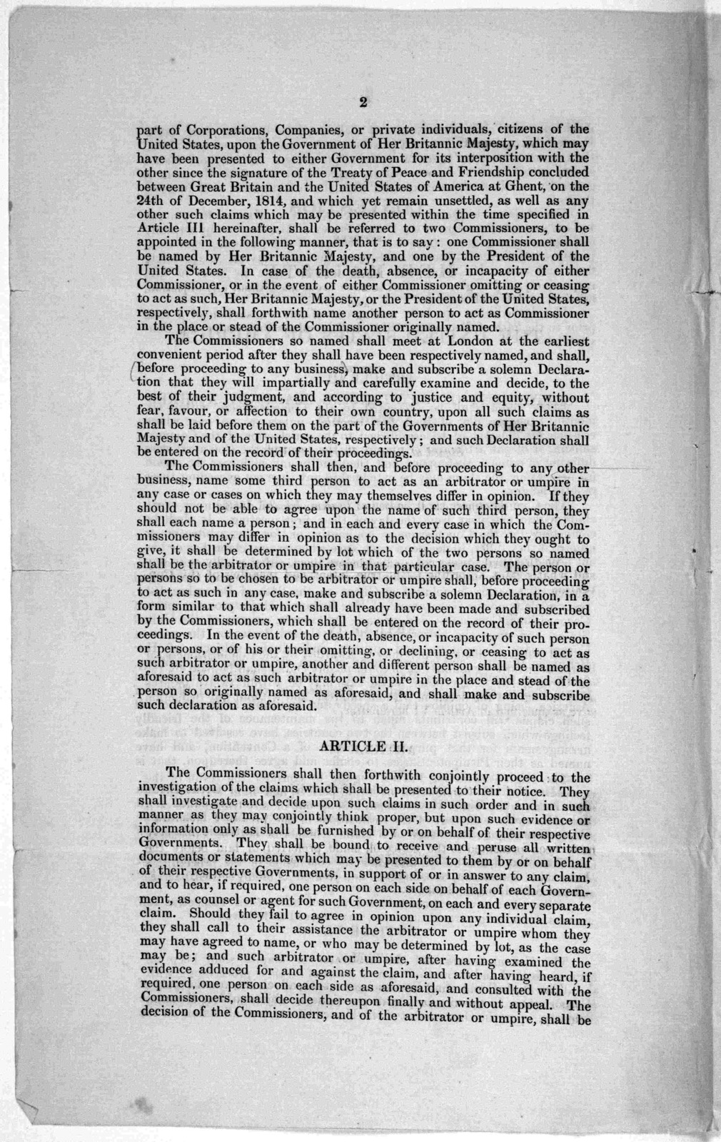 Convention between Her Majesty and The United States of America, for the settlement of outstanding claims by a mixed commission commission. Signed at London, February 8, 1853. [Ratifications exchanged at London, July 26, 1853.] ... Done at Londo