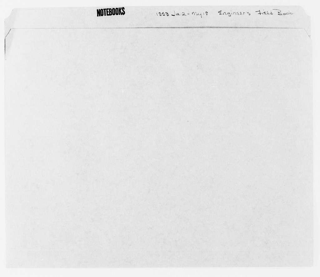 George Brinton McClellan Papers: Notebooks, 1842-1885; Engineer's field book; 1853; Jan. 2-May 18