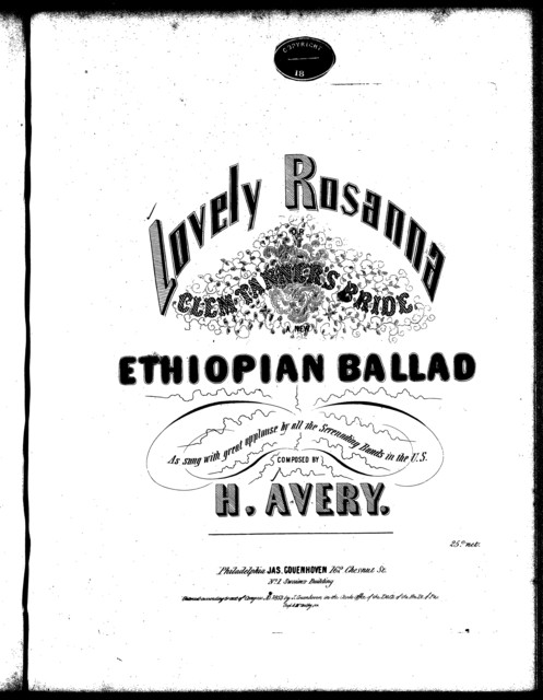 Lovely Rosanna, or, Olem Tanner's bride, a new Ethiopian ballad