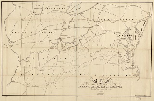 Map of the Lexington and Big Sandy Railroad showing the connections, 1853, J. B. Westbrook, Chief Engineer.