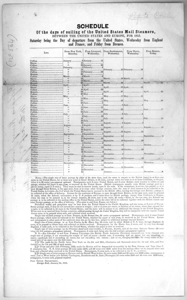 Schedule of the days of sailing of the United States mail steamers, between the United States and Europe, for 1853 ... Post Office department. Foreign desk, January 24, 1853. [Washington, 1853].