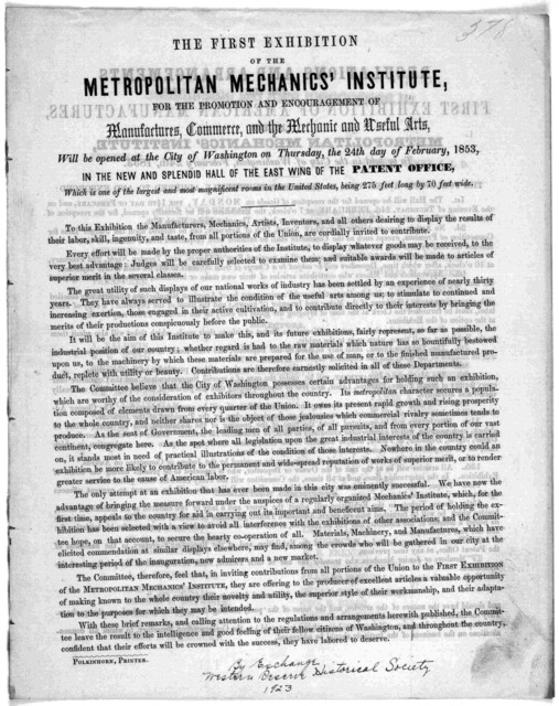 The first meeting of the Metropolitan mechanics' institute for the promotion and encouragement of manufactures, commerce, and the mechanic and useful arts, will be opened at the City of Washington on Thursday, the 24th day of February, 1853, in