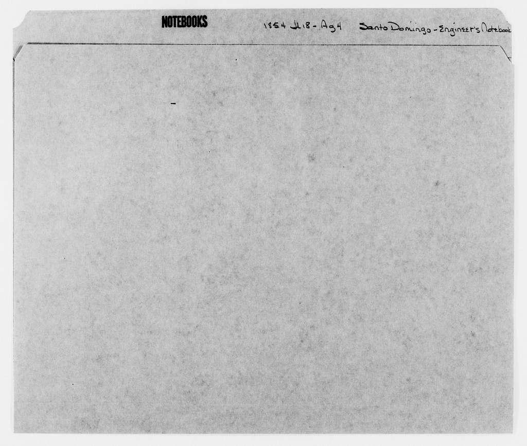 George Brinton McClellan Papers: Notebooks, 1842-1885; Santo Domingo, engineer's notebook, 1854, July 18-Aug. 4