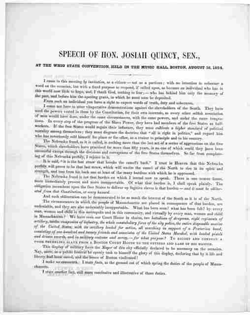 Speech of Hon. Josiah Quincy, Sen., at the Whig Convention, held in the Music Hall, Boston, August 16, 1854.