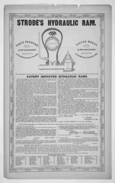 Strode's hydraulic ram ... The undersigned calls the attentions of citizens of towns, railroad companies, farmers, plumbers, and the public in general to his improved patent improved hydraulic rams ... Philadelphia. Crissy & Markley, Job and Boo