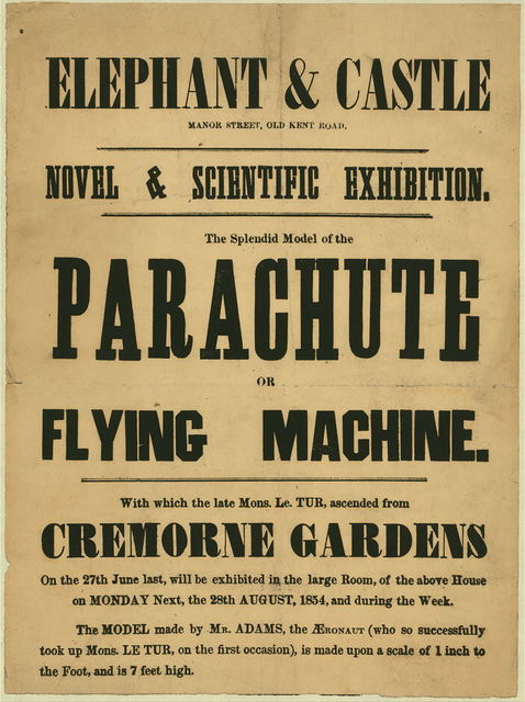 The splendid model of the parachute or flying machine, with which the late Mons. Le Tur ascended from Cremorne Gardens ... will be exhibited in the large room of the above house on Monday next, the 28th, August, 1854 ...