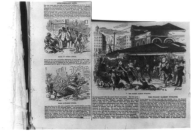 "[3 New York City street scenes showing ""ill-paved thoroughfares"": ""The Fulton Market Nuisance"" and ""Scene in Nassau Street""]"