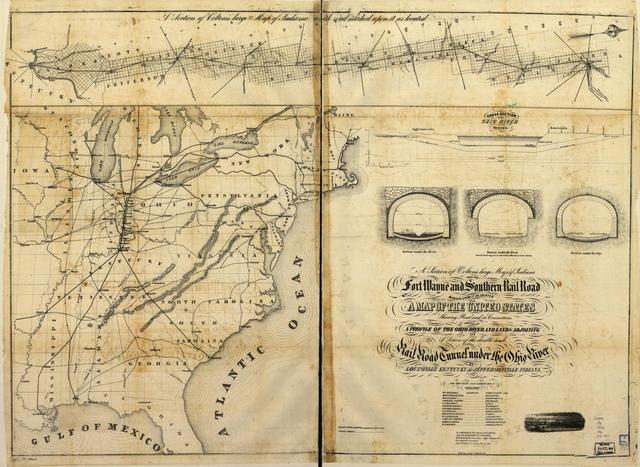 A section of Colton's large map of Indiana with the Fort Wayne and Southern Rail Road marked upon it, as located also a map of the United States showing Road and its connections together with a profile of the Ohio river and lands adjoining and a section of the double track rail road tunnel under the Ohio river at Louisville, Kentucky & Jeffersonville, Indiana for the year 1855 ending Oct. 1, W. J. Holman, President and Chief Engr.