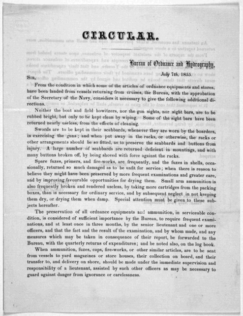 Circular. Bureau of ordnance and hydrography. July 7th, 1855. Sir. From the condition in which some of the articles of ordnance equipments and stores, have been landed from vessels returning from cruises, the Bureau, with the approbation of the