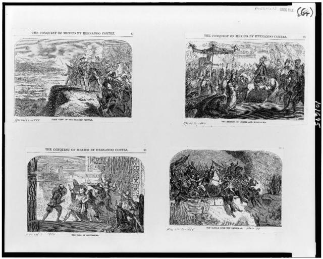 [Four illustrations concerning the conquest of Mexico by Hernando Cortez]