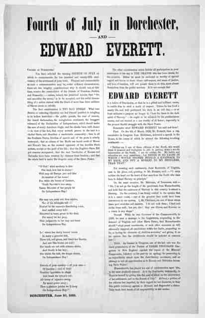 Fourth of July in Dorchester, and Edward Everett. Citizens of Dorchester! ... Dorchester. June 30, 1855.