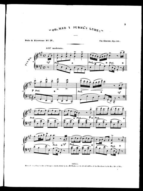 Oh, had I Jubal's lyre! Op. 529