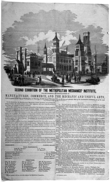 Second exhibition of the Metropolitan mechanics' institute, for the promotion and encouragement of manufactures, commerce, and the mechanic and useful arts, will be opened at the City of Washington, on Thursday, the 8th day of February, 1855 in