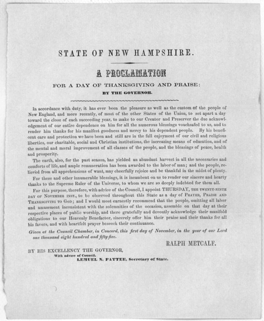 State of New Hampshire. A proclamation for a day of thanksgiving and praise: by the governor ... I appoint Thursday, the twenty-ninth day of November inst., to be observed throughout this State as a day of prayer, praise and thanksgiving to God