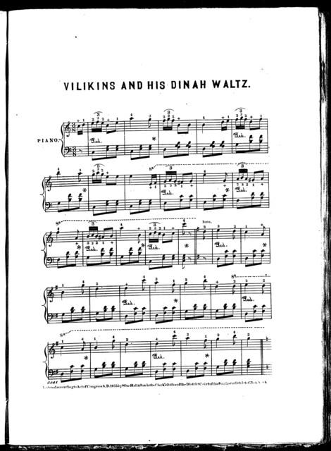Vilikins and his Dinah waltz