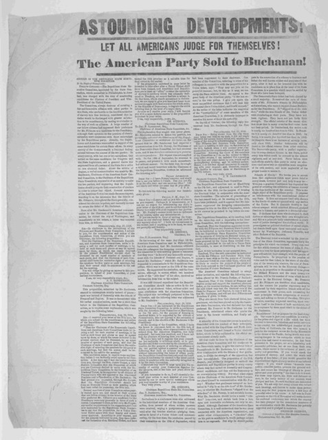 Astounding developments! Let all Americans judge for themselves! The American party sold to Buchanan! Address of the Republican state executive committee. To the people of Pennsylvania ... Philadelphia, Oct. 20, 1856.