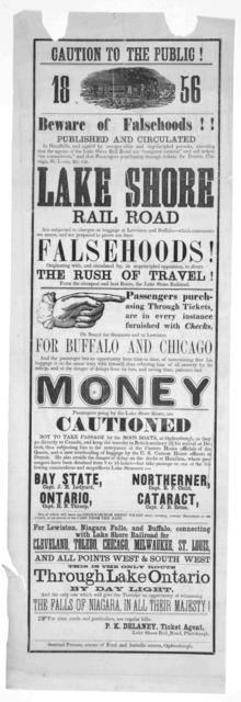 """Caution to the public! 1856. Beware of falsehoods!! Published and circulated ... asserting that the agents of Lake Shore railroad are """"emigrant runners"""" and sell tickets """"on commission"""" and that passengers purchasing through tickets for Detroit,"""