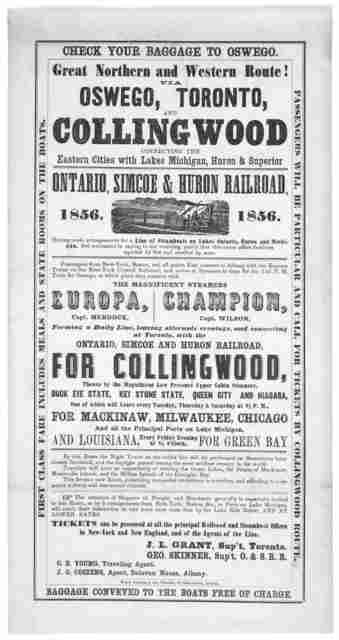 Check your baggage to Oswego. Great northern and western route! via Oswego, Toronto, and Collingwood connecting the eastern cities with Lake Michigan, Huron & Superior. Ontario, Simcoe & Huron railroad ... Albany: Weed, Parsons & Co. printers. [