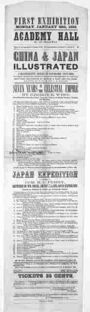 First exhibition Monday, January 28th 1856. Academy Hall ... China & Japan illustrated. A magnificient series of panoramic pictures sketches painted by George R. West and Wm. Hiene ... [New York] Herald Print 1856.