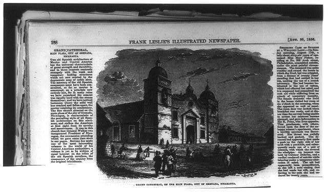 [Gen. Wm. Walker's Exp. in Nicaragua]: Grand Cathedral, on the Main Plaza, City of Grenada [sic?], Nicaragua
