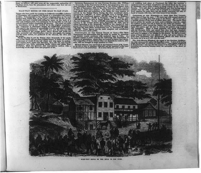 [Gen. Wm. Walker's Exp. in Nicaragua]: Half-way house on road to San Juan ['American Hotel,' used as way station for travelers to Calif.]