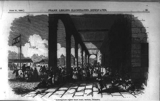 [Gen. Wm. Walker's Exp. in Nicaragua]: Market Place on Grand Plaza, Granada, Nic.