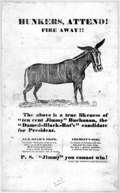 """Hunkers, attend! Fire away!! The above is a true likeness of """"ten cent Jimmy"""" Buchanan, the """"damed-black-rat's"""" candidate for president ... P. S. """"Jimmy"""" you cannot win! Freedom's Office, Fremont's Peak, Rocky Mountains [1856?]."""