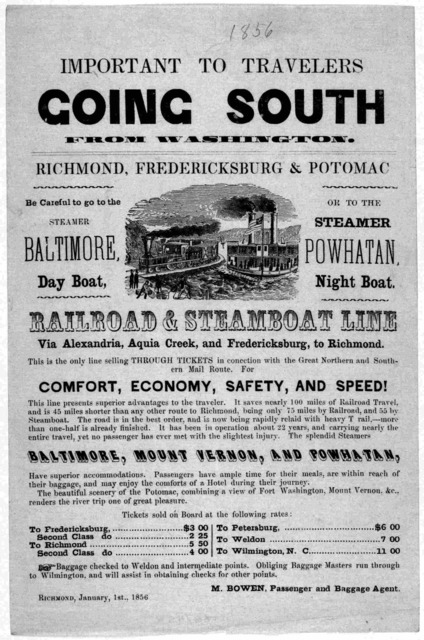 Important to travelers going South from Washington. Richmond, Fredericksburg & Potomac. ... Railroad & steamboat line via Alexandria Aquia Creek and Fredericksburg to Richmond ... Richmond, January 1st, 1856.