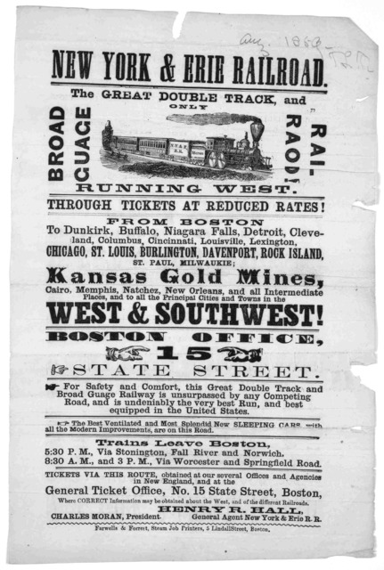New York & Erie railroad. The great double track, and only broad gauge railroad running west. Through tickets at reduced rates! ... Boston. Farwells & Forrest, Steam Job printers [1856].