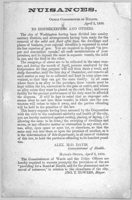 Nuisances. Office Commissioner of Health, April 2, 1856. To housekeepers and others. ... [Washington, D. C. 1856].