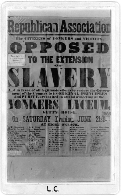 The citizens of Yonkers and vicinity opposed to the extension of slavery .... invited to attend a meeting at the Yonkers Lyceum, Getty House, on Saturday evening, June 21st, 1856.