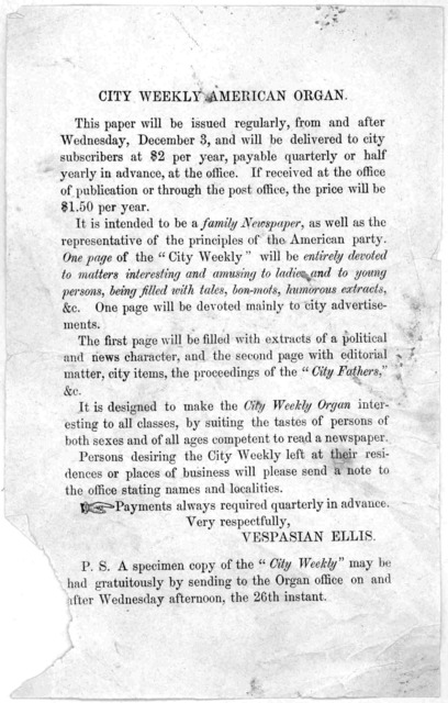 This paper will be issued regularly, from and after Wednesday, December 3, and will be delivered to city subscribers at $2 per year, ... Vespasian Ellis. [Washington, D. C. 1856].