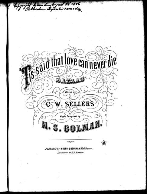 ' Tis said that love can never die, ballad