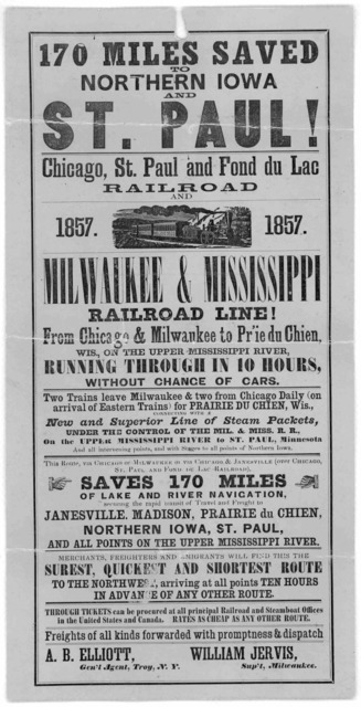170 miles saved to Northern Iowa and St. Paul! Chicago, St. Paul and Fond du Lac railroad and Milwaukee & Mississippi railroad line! from Chicago & Milwaukee to Pr'ie du Chien, Wis. on the upper Mississippi River running through in 10 hours with