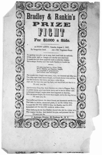 Bradley & Rankin's prize fight for $1000 a side at Point Abino, Canada, August 1, 1857 by Saugerties Bard. Air Old Virginia's Shore. New York. J. Andrews, printer, 38 Chatham St. [1857].