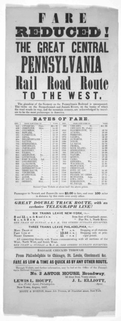 Fare reduced! The great central Pennsylvania rail road route to the west ... rates of fare ... New York, August, 1857. New York. Booth & Norton, Steam Job printers, 27 Frankfort street.