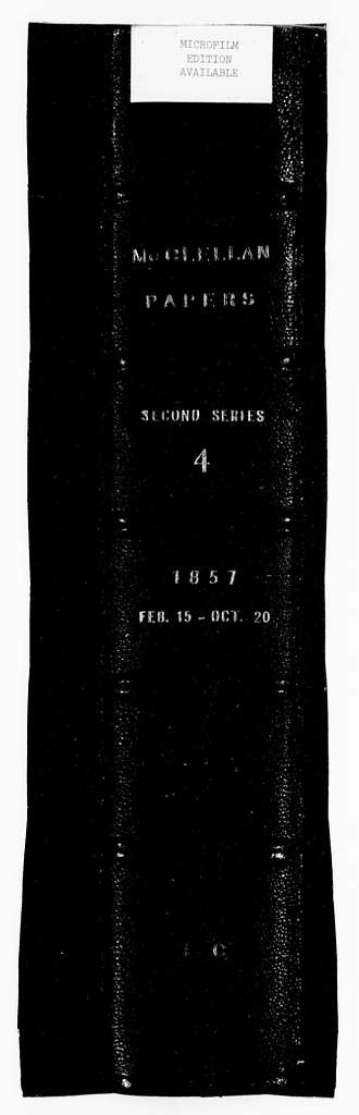 George Brinton McClellan Papers: Correspondence II, 1823-1898; 1857, Feb. 15-Oct. 20