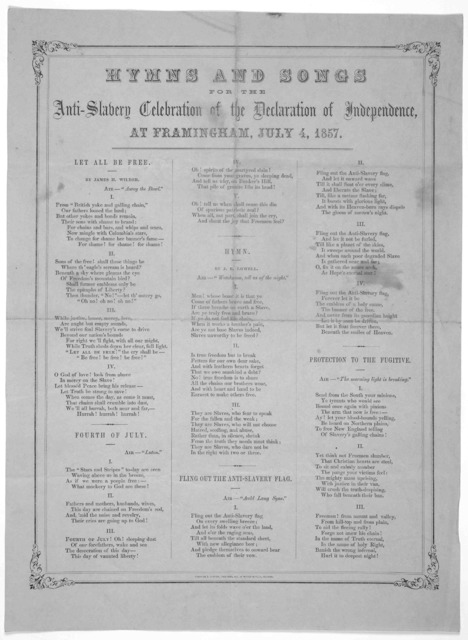Hymns and songs for the anti-slavery celebration of the Declaration of Independence, at Framingham, July 4, 1857. Boston, Prentiss & Sawyer, printers, No. 19 Water Street.