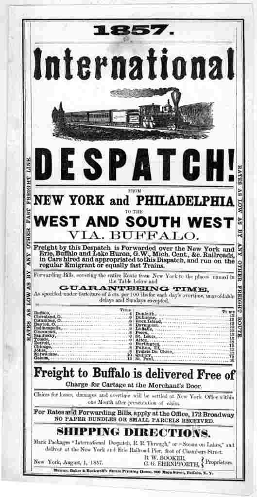 International despatch! from New York and Philadelphia to the west and southwest via Buffalo. Freight by this despatch is forwarded over the New York and Erie, Buffalo and Lake Huron, G. W. Mich. Cent., &c. railroads ... New York, August 1, 1857