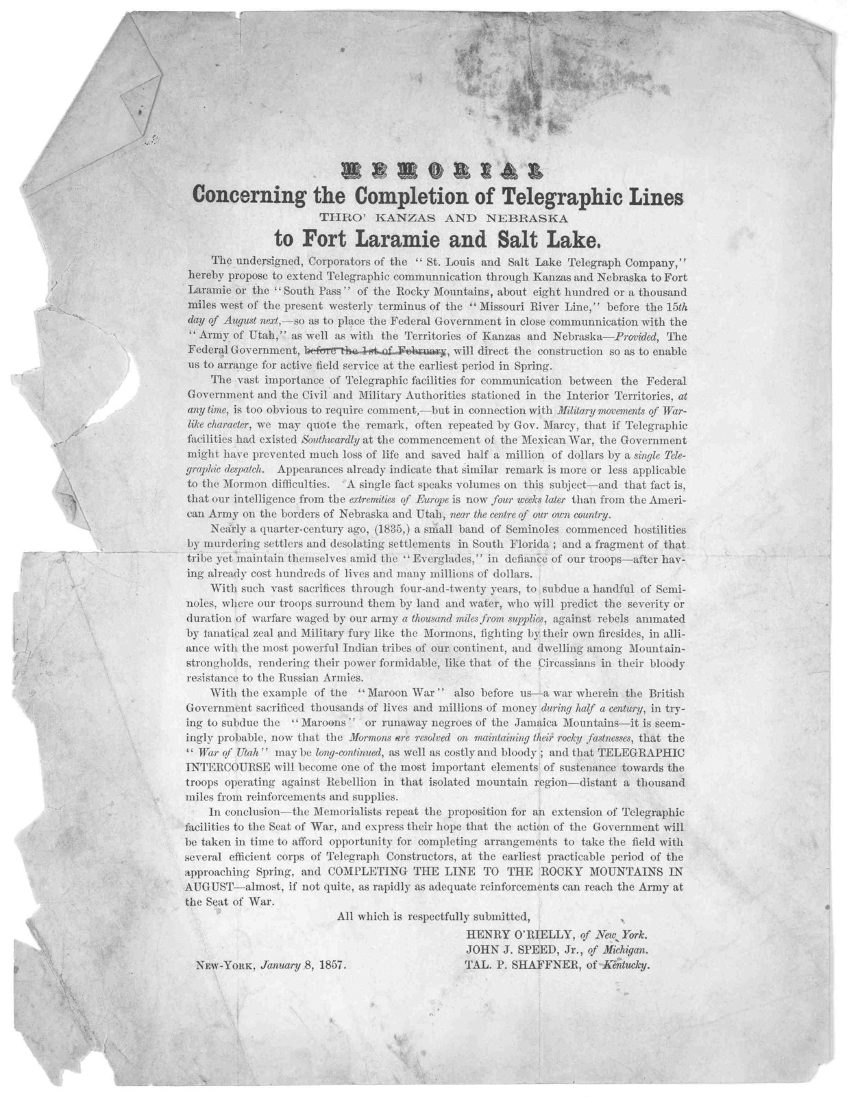 Memorial concerning the completion of telegraphic lines thro' Kanzas [sic] and Nebraska to Fort Laramie and Salt Lake. New York, January 8, 1857.