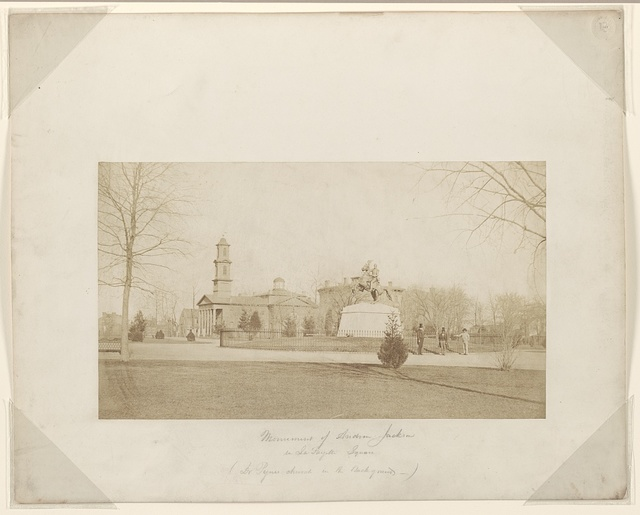 Monument of Andrew Jackson in LaFayette Square (Dr. Pyne's church in the background).