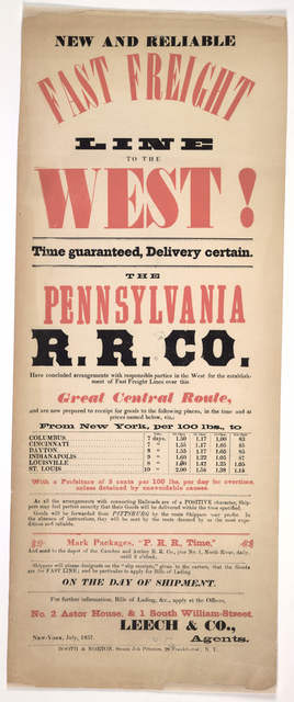 New and reliable fast freight line to the west! Time guaranteed, delivery certain. The Pennsylvania R. R. Co. have concluded arrangements with responsible parties in the West for the establishment of fast freight lines over the Great Central Rou